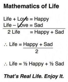 Mathematics of Life, funny Math Quotes Sad Life Quotes, Reality Quotes, Happy Quotes, True Quotes, Motivational Quotes, Inspirational Quotes, Quotes Quotes, Motivational Thoughts, Humour Quotes