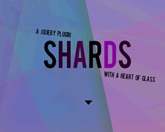 Shards – jQuery Plugin for CSS Multi Layered Gradient Background