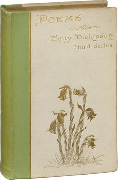 First book of Dickinson's poetry published posthumously, edited by Mabel Loomis Todd and Thomas Higginson. Emily Dickinson Books, Dickinson Poems, Book Writer, Book Authors, Wildwood Flower, Poetry Foundation, Book Baskets, Album Book, Old Books