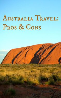 Pros and Cons of Traveling to Australia