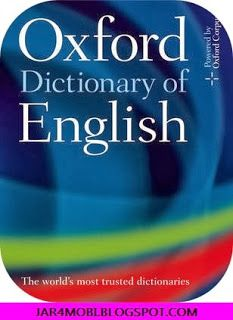 The Oxford Dictionary of English Free JAR [JAVA]   Jar4mobi http://jar4mobi.blogspot.com/2013/12/oxford-dictionary-english-java.html