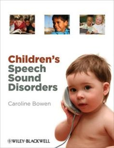 Children's Speech Sound Disorders - - Pinned by #PediaStaff.  Visit http://ht.ly/63sNt for all our pediatric therapy pins