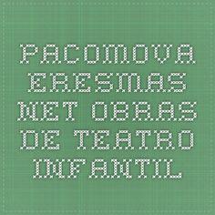pacomova.eresmas.net OBRAS DE TEATRO INFANTIL