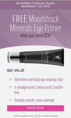 Introducing the NEW Moodstruck Minerals Eye Primer. This little number is specifically made to hold and intensify eye makeup for long-lasting, smooth application. Pairing perfectly with Younique's Mineral Pigments and Addiction Shadow Palettes, this eye primer's smooth formula preps your lids for crease-proof, smudge-proof, and transfer-free eye makeup. With Moodstruck Minerals Eye Primer, your eye makeup will hold out longer than you will. Set the stage and get it FREE this month only with…