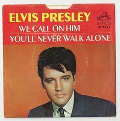 Elvis Presley - You'll never walk alone RARE PS single from the USA. Elvis Presley Records, Elvis Presley Albums, Never Let Me Go, You'll Never Walk Alone, Elvis Love Me Tender, Sun Records, San Bruno, Walking Alone, Pop Rocks