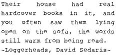 David Sedaris...what a way with words and how warm this feels.