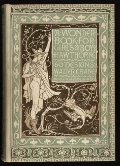 A Wonder Book for Boys and Girls - Walter Crane