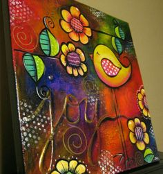 12 x 12 canvas. Used String Gel to write out 'joy' before painting so the lettering is raised. Fun to experiment with! Painting Lessons, Art Lessons, Painting & Drawing, Art Journal Pages, Whimsical Art, Acrylic Art, Elementary Art, Bird Art, Oeuvre D'art