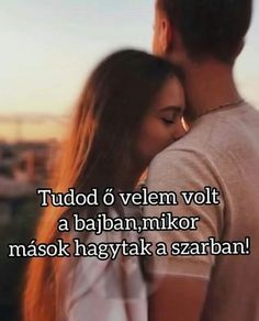 Ő velem volt. Picture Quotes, Love Quotes, Inspirational Quotes, Dont Break My Heart, I Love You, My Love, My Heart Is Breaking, Relationship Goals, Qoutes