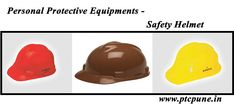 Perfect Trading Company in Pune is one of the best Safety Equipment provider company. Buy Personal Protective Safety Equipment @ Best Price  #personalprotectionequipments‬  #SafetyHelmet‬ check more industrial safety products at www.ptcpune.in Contact: 9850777147 sales.ptc007@gmail.com
