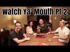 Watch Ya' Mouth Pt 2 (Speak Out)