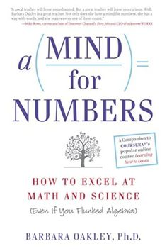 The Paperback of the A Mind For Numbers: How to Excel at Math and Science (Even If You Flunked Algebra) by Barbara Oakley PhD at Barnes & Noble. Book Club Books, Good Books, Books To Read, My Books, Wise Books, Teen Books, Free Reading, Reading Lists, Book Lists