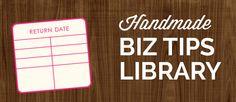 Handmade Biz Tips Library