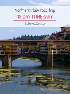 A ROAD TRIP THROUGH NORTHERN ITALY - 18 day itinerary