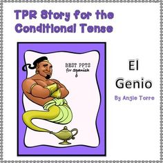 TPR Story for the Conditional Tense in Spanish