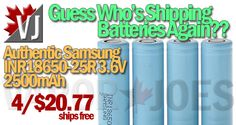 AUTHENTIC: Samsung INR18650-25R 2500mAh – 4pk – $20.77