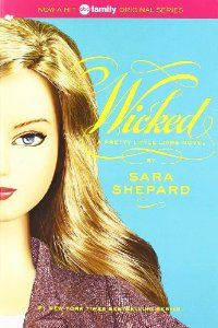 Wicked (By Sara Shepard)In idyllic Rosewood, Pennsylvania, four very pretty girls just cant help but be bad. . . . Hanna will do anything to be Rosewoods queen bee. Spencers digging up her familys secrets. Emily cant...