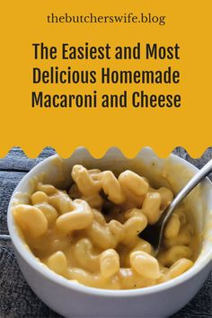 The easiest Homemade Macaroni and Cheese made with simple ingredients and no expensive fancy cheese!