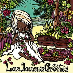 LOVE ACOUSTIC GROOVE MESSAGE FROM ALOHA