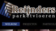 Bezoek eens onze website www.reijndersparket.nl
