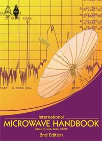 International Microwave Handbook - 2nd Edition  Edited by Andy Barter, G8ATD