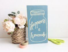 Happiness is Homemade Wood Sign Mason Jar by BugabooBearDesigns