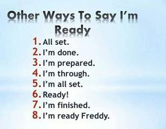 Others ways to say Im ready