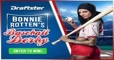 """The worlds #1 adult film star has teamed up with Draftster to give someone a fantasy dream come true with Bonnie Rotten's Baseball Derby. Draftster is giving out $12,500 in cash prizes and the winner an all expenses paid trip for two to Los Angeles to party with Bonnie Rotten front row at a MLB game. Talk about an experience! With your $25 entry fee you are put in the running to have a """"rotten"""" good time in the City of Angels with everyone's favorite adult entertainer as well as $2,500 in…"""