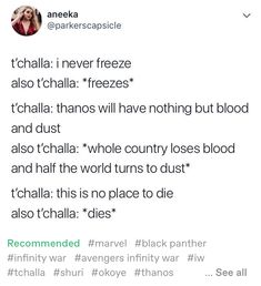 I considered T'Challa's final line in Infinity War heartbroking, but if you put it like this it's actually pretty hilarious. Thanos Marvel, Marvel Funny, Marvel Dc Comics, Marvel Avengers, Avengers Memes, Marvel Memes, Dc Memes, Avengers Infinity War, Pink Satin