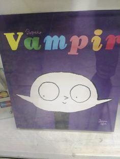 """""""Pequeño Vampiro"""" de Joann Sfar. Fulgencio Pimentel."""