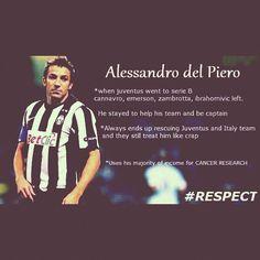 Respect. Alessandro del Piero.