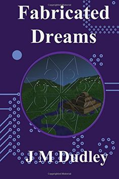 Fabricated Dreams: Fabricated Book 1 (Volume 1)