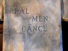 Real Men Dance One of a Kind T Shirt. $20.00, via Etsy.