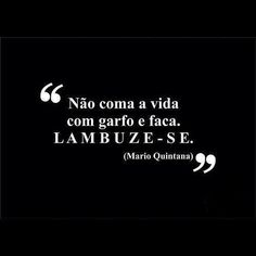 """""""Os verdadeiros analfabetos são os que aprenderam a ler e não lêem.""""   Mário Quintana                                      ..."""