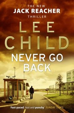 Never Go Back: (Jack Reacher 18) by Lee Child http://www.amazon.co.uk/dp/0553825542/ref=cm_sw_r_pi_dp_Rth4tb0CE8MBGFSH