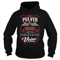 I Love  PULVER, PULVER T Shirt, PULVER Hoodie T shirts