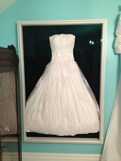 DIY Wedding Dress preserving shadow box!!!!! | diy | Pinterest ...