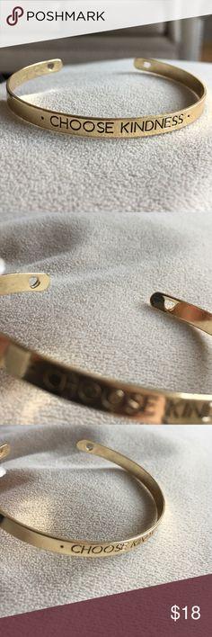"Choose Kindness Gold Bangle ""Choose kindness"" gold tone bangle bracelet, slightly bendable so can fit any size wrist - can bundle all three bracelets for $30 or 2 for $20 Jewelry Bracelets"