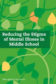 Reducing the Stigma of Mental Illness in Middle School – mental health, mental illness in children Teen Mental Health, Health And Physical Education, Mental Health Resources, Mental Health Awareness, Mental Illness In Children, School Counselor Office, Health Teacher, Teacher Toolkit, Awareness Campaign