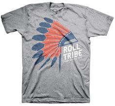 Roll Tribe Headdress T-shirt #indians #baseball #roll #tribe www.freshbrewedtees.com