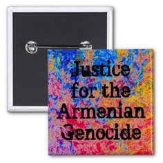 Armenian Genocide Pin #ArmenianGenocide Go to www.zazzle.com/monstervox for more Armenian Genocide products