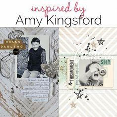Scrapbooking Ideas Inspired by Amy Kingsford's Layouts