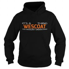 WESCOAT-the-awesome #jobs #tshirts #WESCOAT #gift #ideas #Popular #Everything #Videos #Shop #Animals #pets #Architecture #Art #Cars #motorcycles #Celebrities #DIY #crafts #Design #Education #Entertainment #Food #drink #Gardening #Geek #Hair #beauty #Health #fitness #History #Holidays #events #Home decor #Humor #Illustrations #posters #Kids #parenting #Men #Outdoors #Photography #Products #Quotes #Science #nature #Sports #Tattoos #Technology #Travel #Weddings #Women