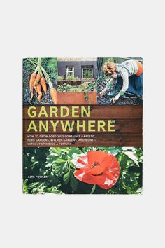 Garden Anywhere By Alys Fowler