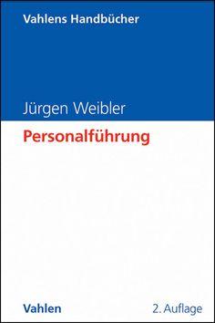 """Dass """"in 2. Auflage erschienene Buch `Personalführung` hat mich sehr beeindruckt. Es ist zugleich umfassendes Grundlagenwerk für die Wissenschaft und nützliches Nachschlagewerk für gestandene Praktiker"""". Dr. Jörn Kreke, Aufsichtsratsvorsitzender der Douglas Holding AG"""