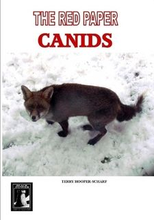 Anomalous Observational Phenomena  per cognitionem veritatis: The Red Paper: Canids -Foxes, Wolves, Coyotes and ...