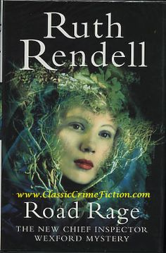 Ruth Rendell- One of the best British authors writing mysteries today.