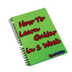 Ebook : How To Learn Guitar In 1 Week | ejobbies