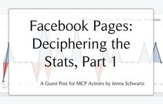 Facebook Pages: Deciphering the Stats, Part 1