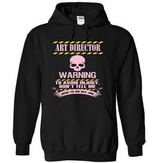 [Cool tshirt name meaning] ART DIRECTOR  WARNING  Free Shirt design  This shirt is a MUST HAVE. Choose your color style and Buy it now!  Tshirt Guys Lady Hodie  SHARE and Get Discount Today Order now before we SELL OUT  Camping 2015 special tshirts art director warning